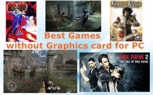 Best-Games-without-Graphics-card-for-PC.