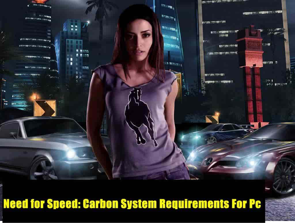 Need for Speed: Carbon System Requirements For Pc