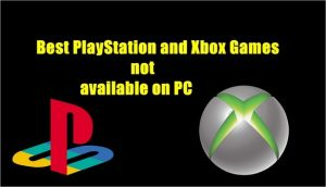 Games not available on PC